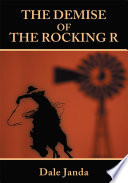 The Demise of the Rocking R