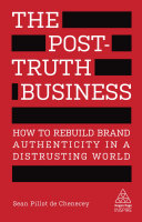 The Post Truth Business