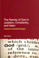 The Names of God in Judaism  Christianity  and Islam