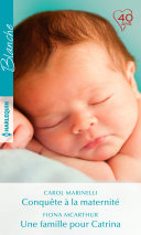 Pdf Conquête à la maternité - Une famille pour Catrina Telecharger