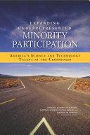 Expanding Underrepresented Minority Participation: