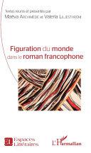 Pdf Figuration du monde dans le roman francophone Telecharger
