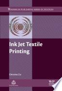 Ink Jet Textile Printing
