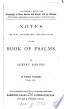 Notes Critical Explanatory And Practical On The Book Of Psalms Author S Ed