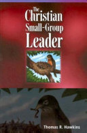 The Christian Small Group Leader