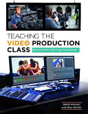 Teaching the Video Production Class