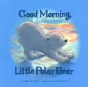 Good Morning Little Polar Bear