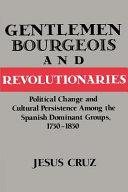Gentlemen  Bourgeois  and Revolutionaries