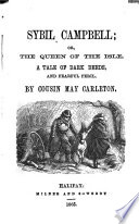 Sybil Campbell  or  The queen of the isle  by cousin May Carleton Book