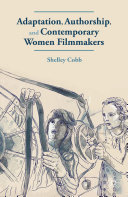 Adaptation, Authorship, and Contemporary Women Filmmakers [Pdf/ePub] eBook