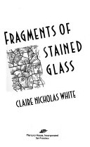Fragments of Stained Glass