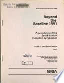 Beyond the Baseline 1991  Proceedings of the Space Station Evolution Symposium  Volume 2  Space Station Freedom  Part 2