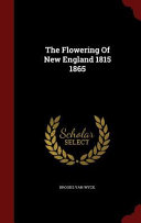 The Flowering of New England 1815 1865