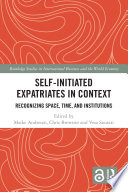 Self Initiated Expatriates in Context Book