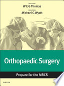 Orthopaedic Surgery: Prepare for the MRCS