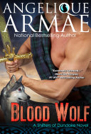 Blood Wolf (Shifters of Dundaire 6) The Prequel ebook