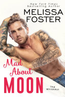 Mad About Moon (The Whiskeys: Dark Knights at Peaceful Harbor #5) Love in Bloom Steamy Contemporary Romance [Pdf/ePub] eBook