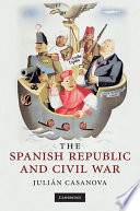 The Spanish Republic and Civil War Book