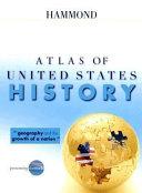 Hammond Atlas Of United States History