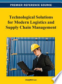 Technological Solutions for Modern Logistics and Supply Chain Management