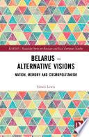 Belarus - Alternative Visions