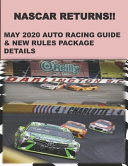 Nascar Returns  May 2020 Auto Racing Guide