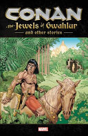link to Conan : the jewels of Gwahlur and other stories. in the TCC library catalog