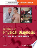 Textbook of Physical Diagnosis E-Book