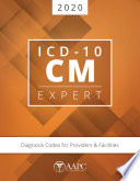 ICD-10-CM Expert 2020 for Providers & Facilities (ICD-10-CM Complete Code Set)