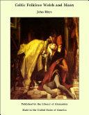 Celtic Folklore Welsh and Manx Pdf/ePub eBook