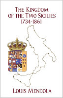 The Kingdom of the Two Sicilies 1734 1861