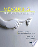 Measuring the User Experience Book