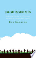 Brainless Sameness