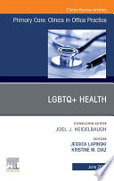 Lgbtq Health An Issue Of Primary Care Clinics In Office Practice Ebook