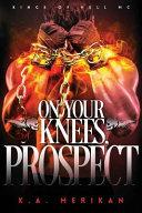 On Your Knees, Prospect (Bdsm Gay Biker Romance)