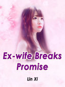 Ex-wife Breaks Promise Pdf/ePub eBook