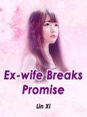 Ex-wife Breaks Promise Pdf/ePub eBook