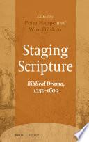 Staging Scripture