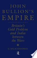 John Bullion s Empire