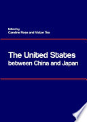 The United States between China and Japan Book