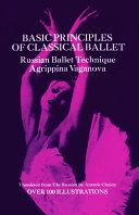 Basic Principles of Classical Ballet Book