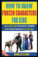 How To Draw Frozen Characters For Kids Book