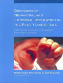 Disorders of Behavioral and Emotional Regulation in the First Years of Life