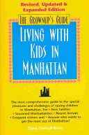 The Grownups  Guide  living with Kids in Manhattan
