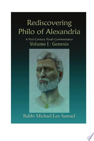 Rediscovering Philo of Alexandria: Free eBooks - Free Pdf Epub Online