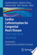 Cardiac Catheterization for Congenital Heart Disease