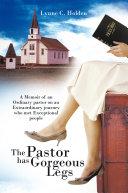 The Pastor Has Gorgeous Legs