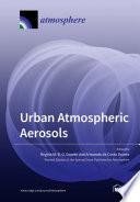 Urban Atmospheric Aerosols