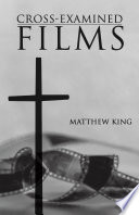 Cross Examined Films