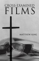 Cross-Examined Films